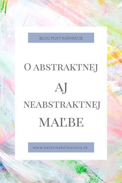 Featured-Image_O-abstraktnej-a-Neabstraktnej-malbe